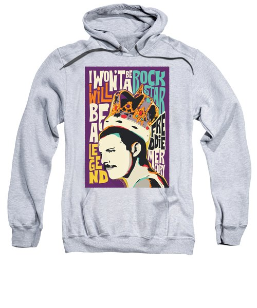 Freddie Mercury Pop Art Quote Sweatshirt