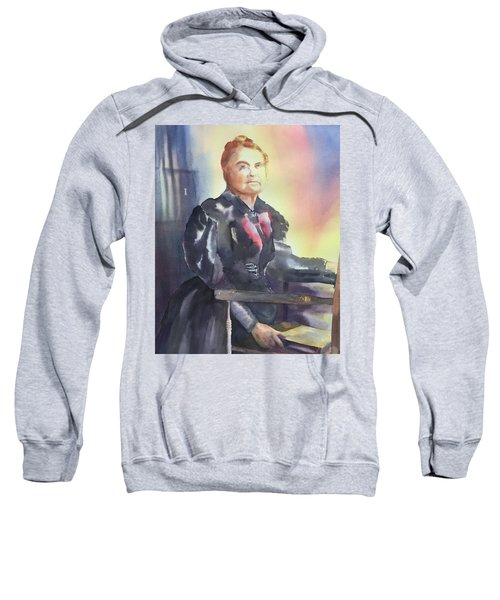 Aunt Carry A. Nation, Circa 1900 Sweatshirt