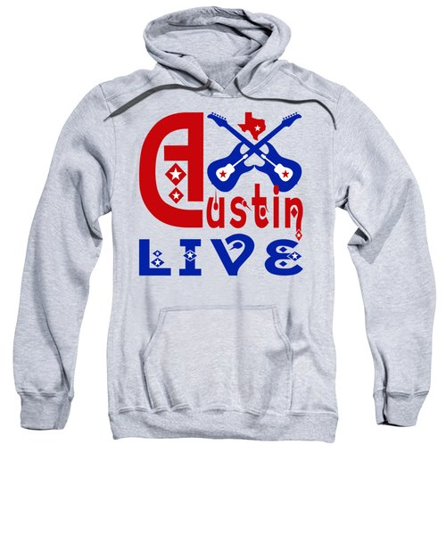 Austin Live Sweatshirt by David G Paul