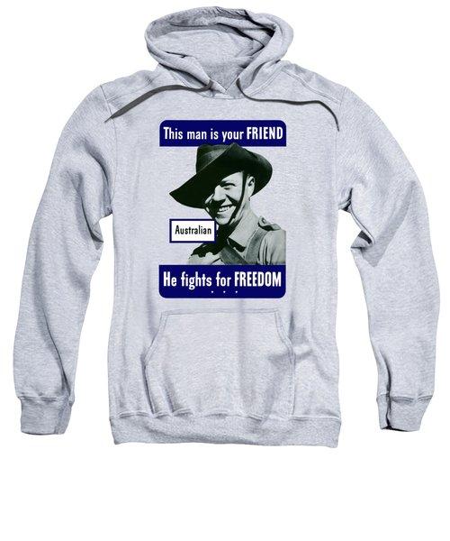 Australian This Man Is Your Friend  Sweatshirt