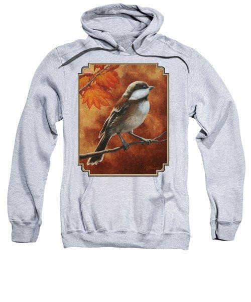 Autumn Chickadee Sweatshirt
