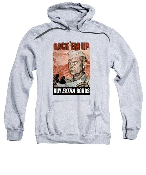 Back Em Up - General Eisenhower  Sweatshirt