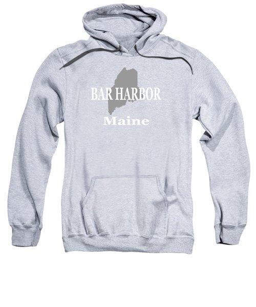 Bar Harbor Maine City And Town Pride  Sweatshirt
