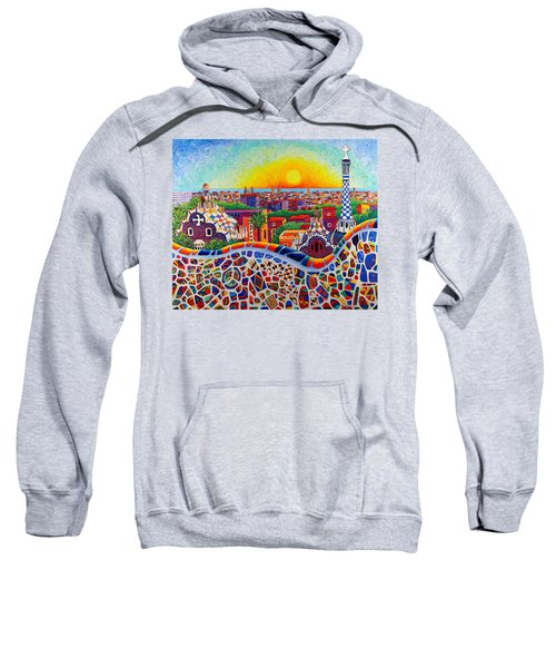 Barcelona Sunrise Colors From Park Guell Modern Impressionism Knife Oil Painting Ana Maria Edulescu Sweatshirt