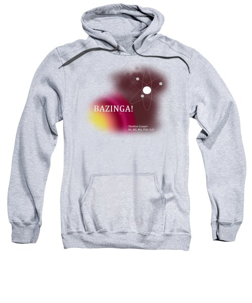 Bazinga Sweatshirt