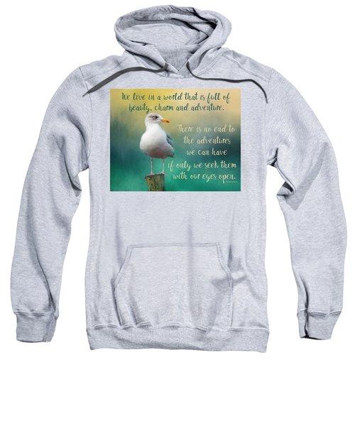 Beauty, Charm And Adventure Sweatshirt