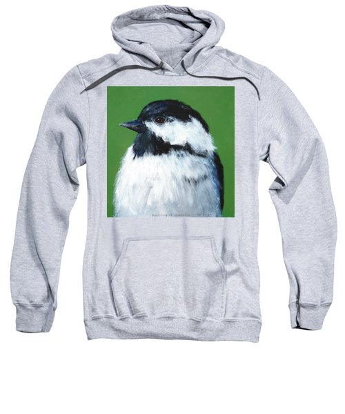 Black Capped Chickadee Sweatshirt