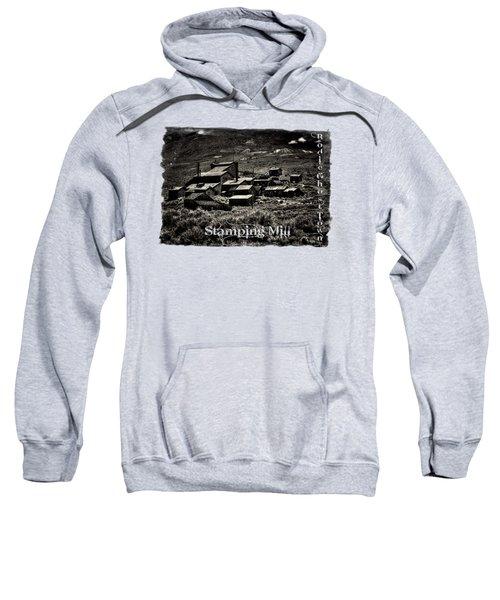 Bodie Ghost Town Stamping Mill Sweatshirt