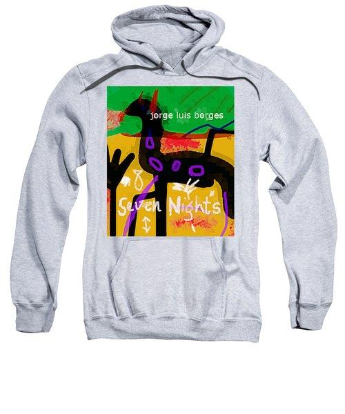 Borges Seven Nights Poster  Sweatshirt