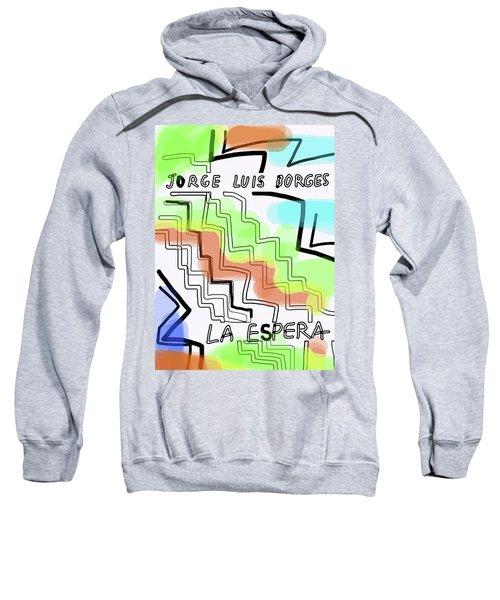 Borges The Wait Short Story  Sweatshirt