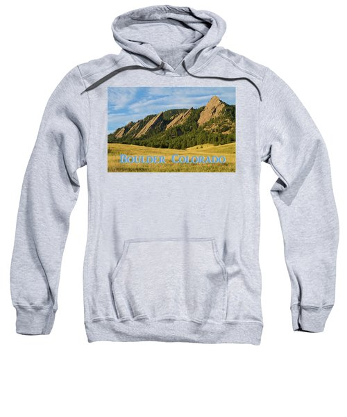 Sweatshirt featuring the photograph Boulder Colorado Poster 1 by James BO Insogna