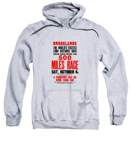 Brooklands 500 Mile Race 1930 Sweatshirt