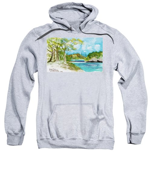 Bugny Trees At Kanumera Bay, Ile Des Pins Sweatshirt