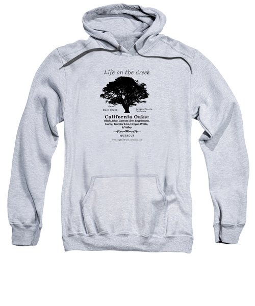 California Oak Trees - Black Text Sweatshirt