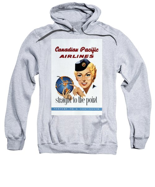 Canadian Pacific Airlines - Straight To The Point - Retro Travel Poster - Vintage Poster Sweatshirt