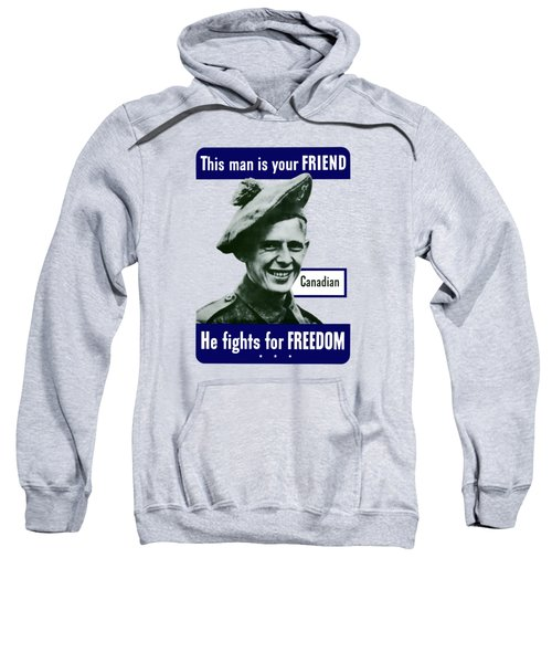 Canadian This Man Is Your Friend Sweatshirt