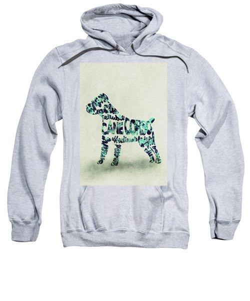 Cane Corso Watercolor Painting / Typographic Art Sweatshirt