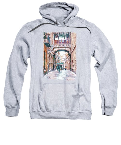 Carrer Del Bisbe - Barcelona Sweatshirt by Marian Voicu