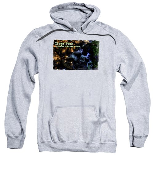 Cascade Along The Tioga Pass Yosemite Sweatshirt by Roger Passman