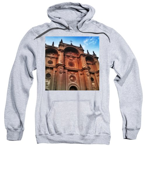 Catedral De #granada View From Plaza Sweatshirt