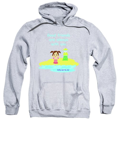 Cathy And The Cat Friends Are With You Sweatshirt