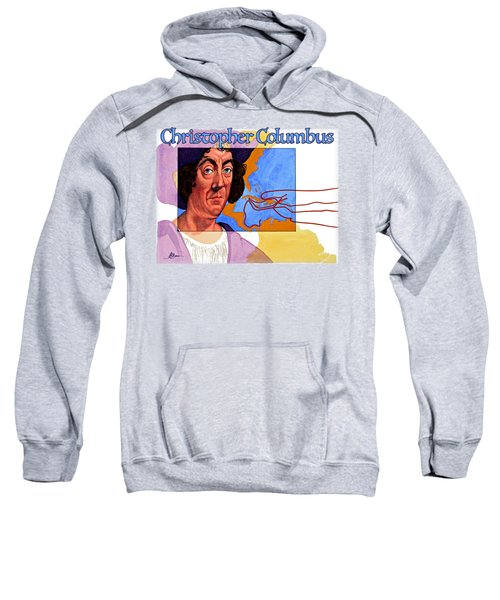 Christopher Columbus Shirt Sweatshirt