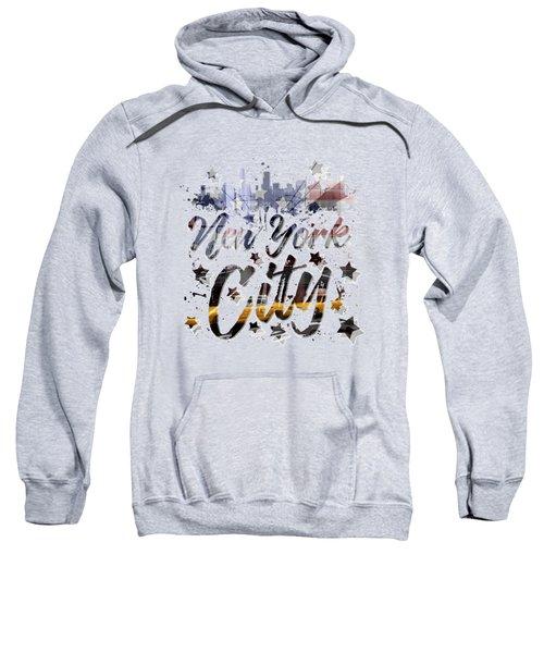 City-art Nyc Composing - Typography Sweatshirt by Melanie Viola