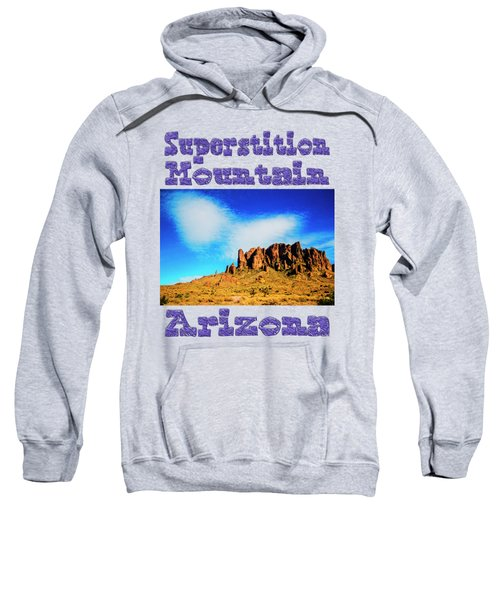 Cloud Over Superstition Mountain Sweatshirt