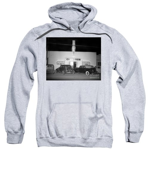 Club 526  Henry Franci, Salinas 1941 Sweatshirt