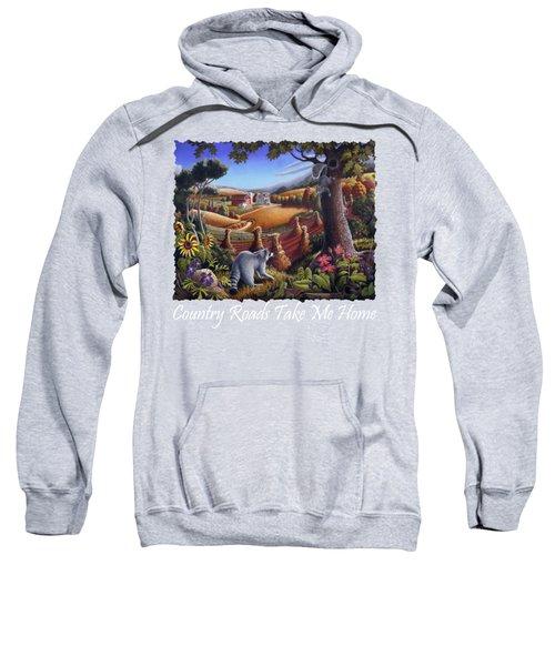 Country Roads Take Me Home T Shirt - Coon Gap Holler - Appalachian Country Landscape 2 Sweatshirt