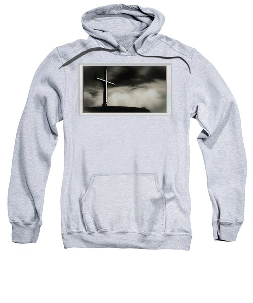 Cross On A Hill Sweatshirt
