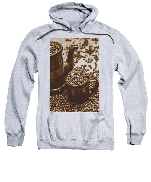 Cup And Teapot Filled With Roasted Coffee Beans Sweatshirt