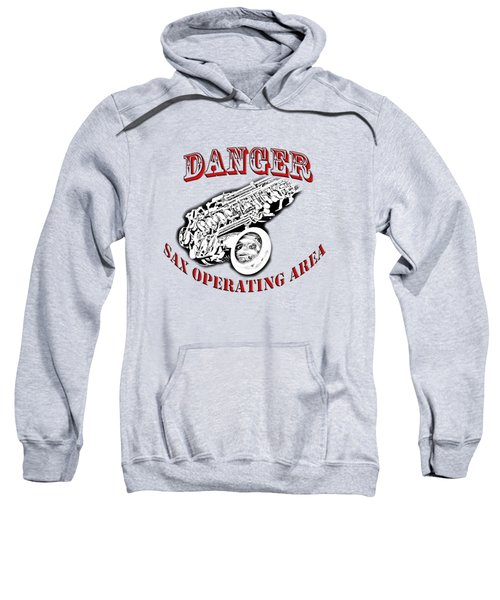 Danger Sax Operating Area Sweatshirt