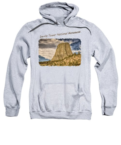 Devils Tower Inspiration 2 Sweatshirt