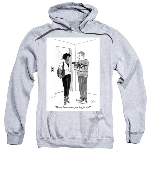 Do You Have Room In Your Bag For This Sweatshirt