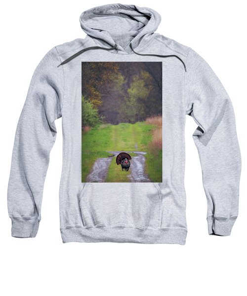 Doing The Turkey Strut Sweatshirt