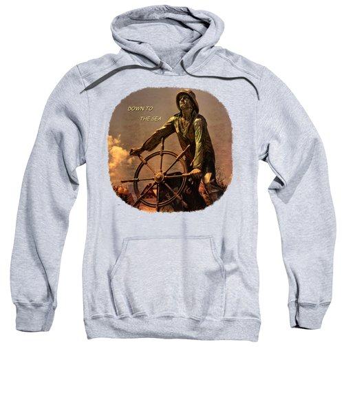 Down To The Sea 2 Sweatshirt