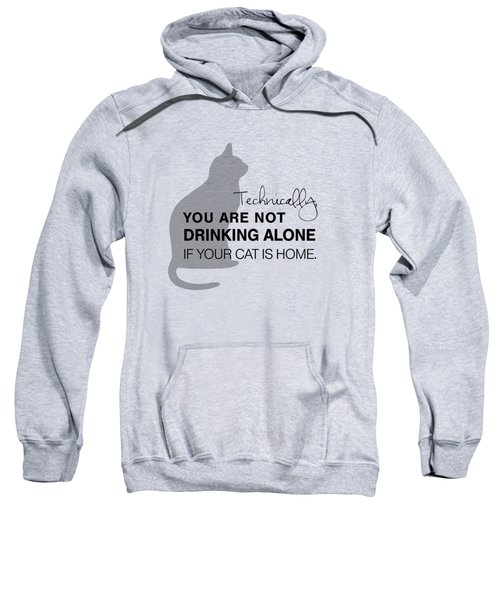 Drinking With Cats Sweatshirt by Nancy Ingersoll