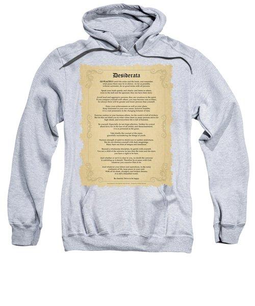 Desiderata Sweatshirt