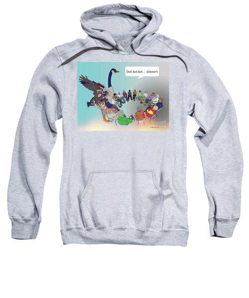 Duck, Duck, Alzheimers Sweatshirt