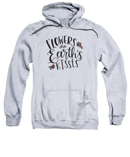 Earths Kisses Sweatshirt