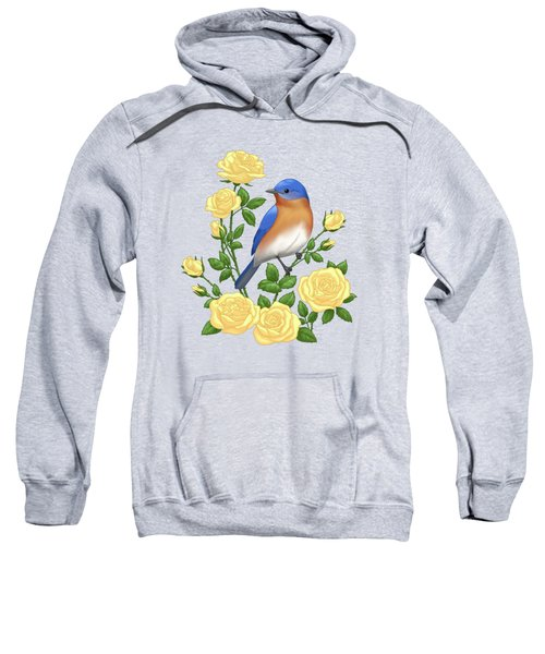 Eastern Bluebird And Yellow Roses Sweatshirt