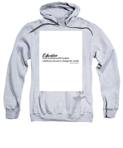 Education #minimalism Sweatshirt