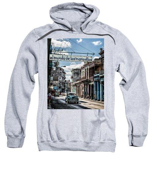 El Mundo De Las Maravillas Sweatshirt