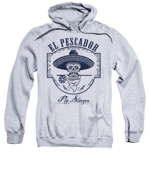 El Pescador Sweatshirt by Kevin Putman