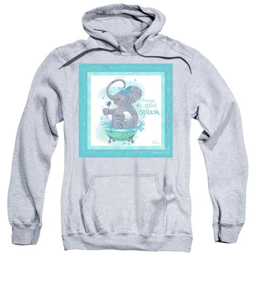 Elephant Bath Time Splish Splash Sweatshirt