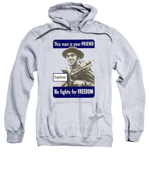 Englishman - This Man Is Your Friend Sweatshirt
