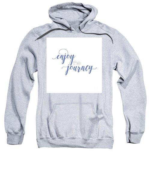 Enjoy The Journey Sweatshirt