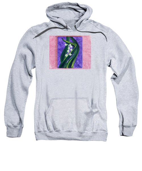 Escaping Winter Lilly Of The Valley Sweatshirt
