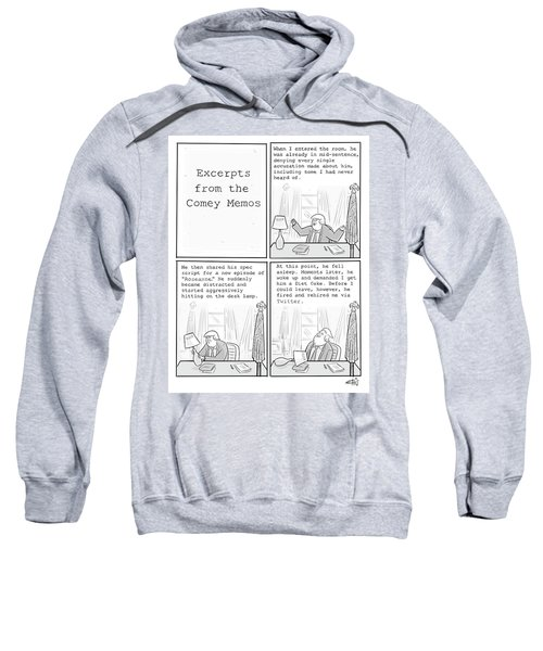 Excerpts From The Comey Memos Sweatshirt